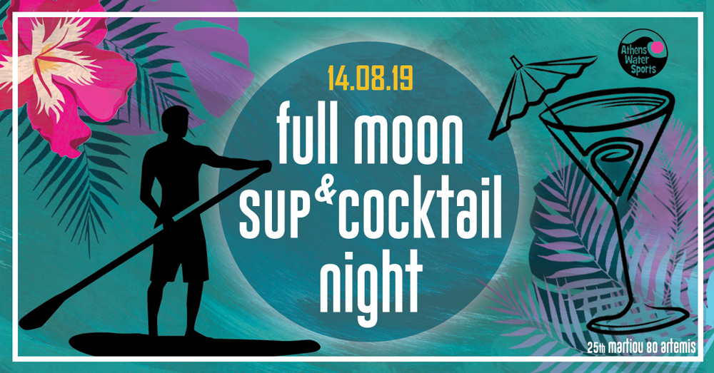 Full moon SUP & Cocktail night